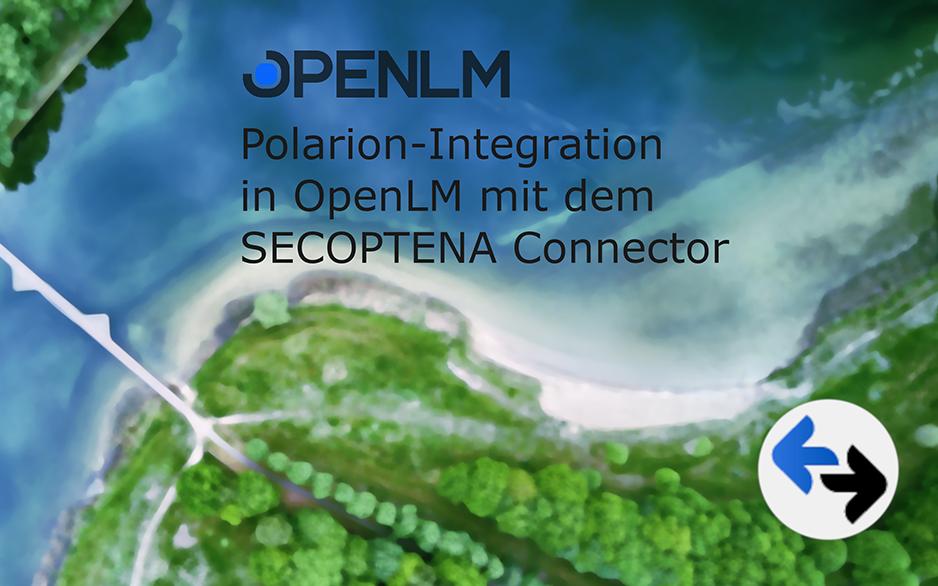 Polarion-Integration in OpenLM mit dem SECOPTENA Connector